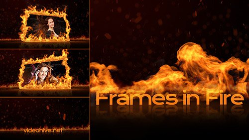 Frames in Fire - Project for After Effects (Videohive)