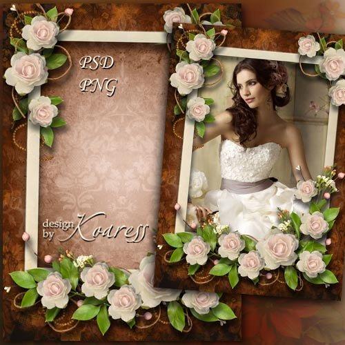 Женская рамка для фотошопа - В нежном аромате роз
