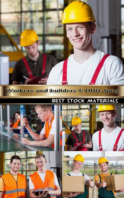 Workers and builders 5 UHQ Jpeg