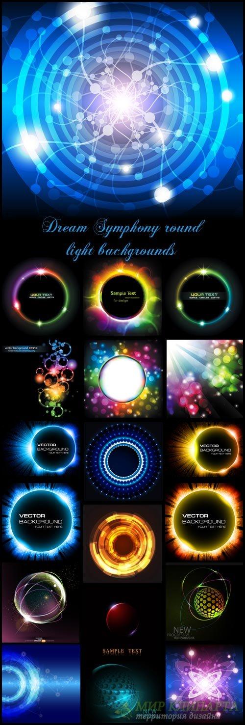 Dream Symphony round light backgrounds